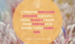 citát Michaela Moravčíková